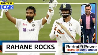 RAHANE Rocks; India FIRMLY on TOP   Redmi 9 Power presents 'Thunder Down Under'   2nd Test Day 2