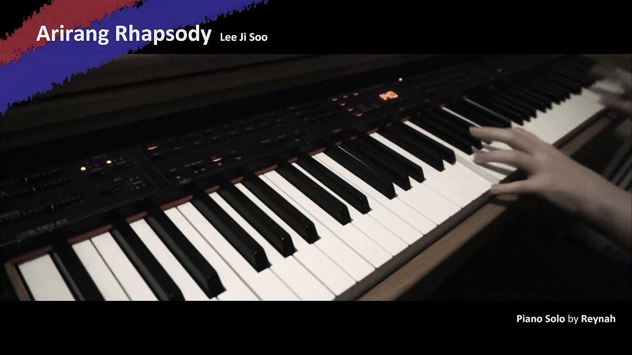 """""""아리랑 랩소디 (Arirang Rhapsody)"""" Piano Solo 피아노 솔로 커버 - Lee Ji ..."""