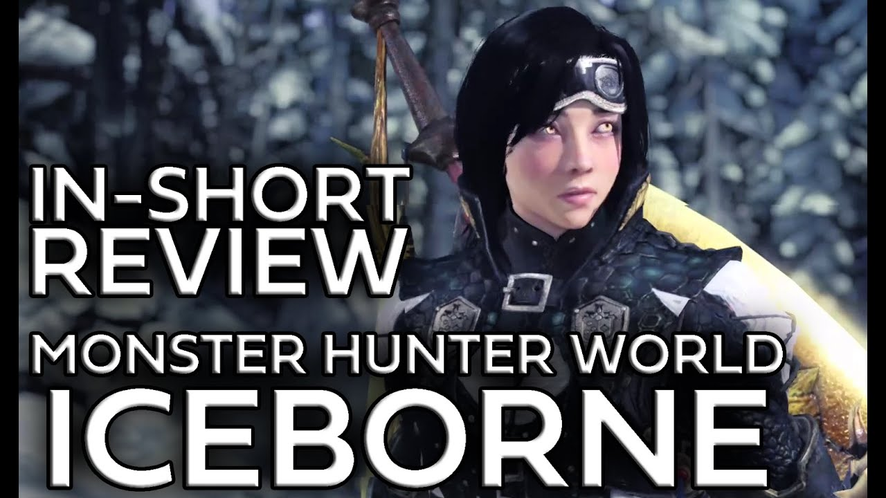 In-Short Review - Monster Hunter World Iceborne thumbnail