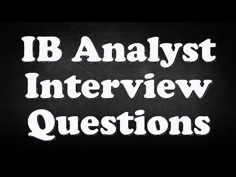 IB Analyst Interview Questions