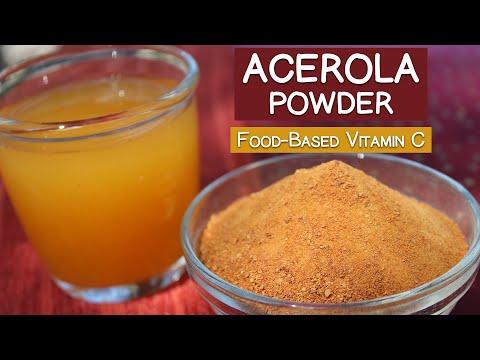 Acerola Cherry Powder, Natural Food-Based Vitamin C Vs. Ascorbic Acid