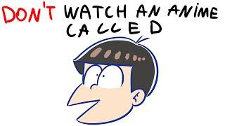 Don't watch an anime called Ou Es Ou Ey Tee Em U San [parody]