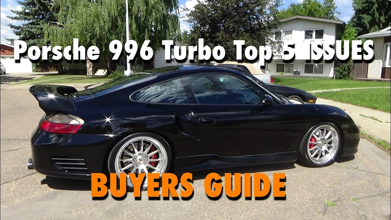 Porsche 996 Turbo Top 5 Issues Ers Guide