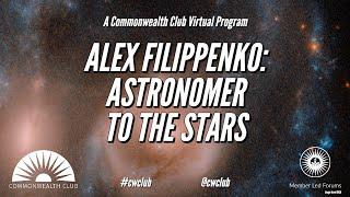 Alex Filippenko: Astronomer To The Stars