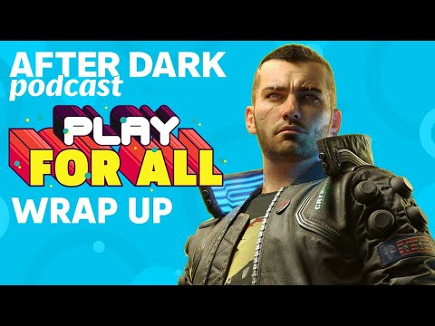 GameSpot After Dark LIVE - Play For All Wrap Up
