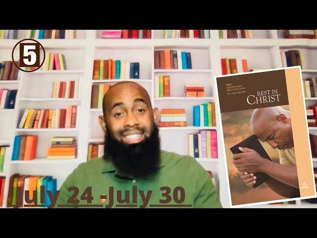 Come To Me Sabbath School  Lesson 5 Qtr.3  July 24-26, 2021
