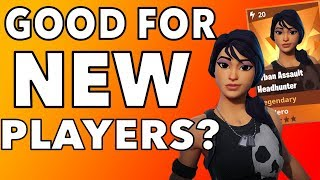 Urban Assault Headhunter Is She Good for NEW PLAYERS? Fortnite Save the World