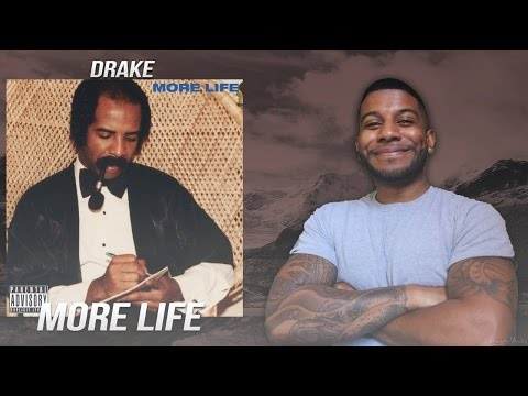 Drake - More Life (First Reaction/Review) #Meamda