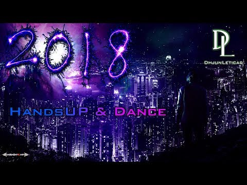Techno 2018 Hands Up & Dance - 180min Mega Mix - #018 - New Year Mix [HQ]