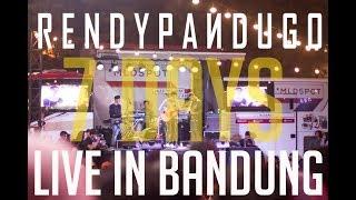 Video RENDY PANDUGO - 7 DAYS (LIVE IN BANDUNG) download MP3, 3GP, MP4, WEBM, AVI, FLV Maret 2018