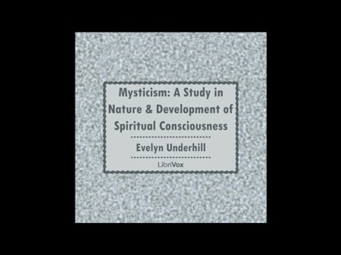 01 Mysticism A Study in Nature and Development of Spiritual Consciousness