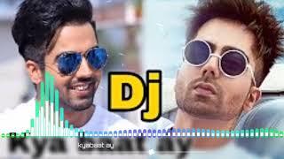 Kya Baat Ay    Hardy Sandhu   Dj Remix Hard Bass Vibration Bollywood Songs 2018 Dance music