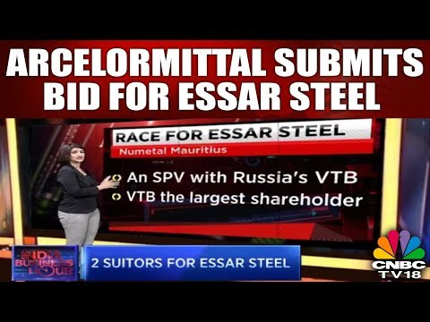 Race For Essar Steel: ArcelorMittal Submits Bid for Essar Steel   INDIA BUSINESS HOUR   CNBC TV18