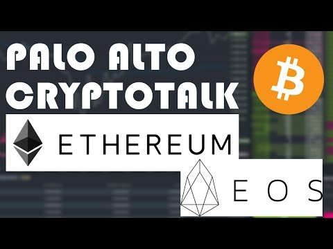 Investing in EOS and Ethereum - Palo Alto CryptoTalk - 01/11/18