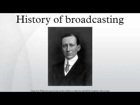 History of broadcasting