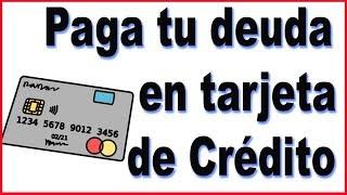 Cómo pagar rápido una deuda en tarjeta de crédito