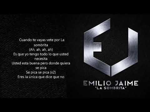 Emilio Jaime - La Sombrita (Letra)