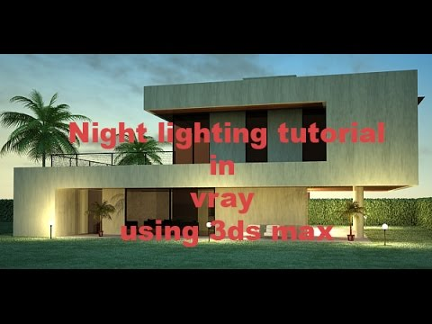 vray exterior lighting tutorial 3ds max | Rendering | Night lighting tutorial in vray using 3ds max & vray exterior lighting tutorial 3ds max | Rendering | Night ... azcodes.com