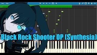 Black Rock Shooter OP (Synthesia Tutorial) Remastered