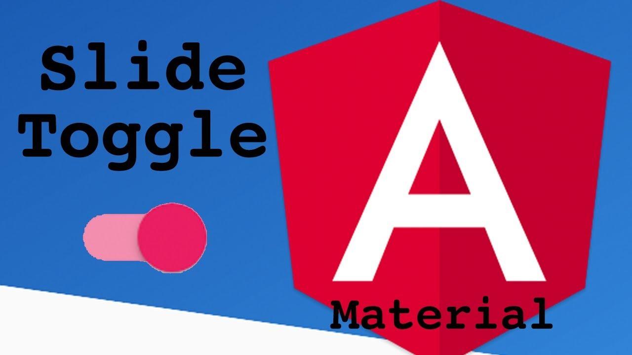 Angular Material Slide Toggle