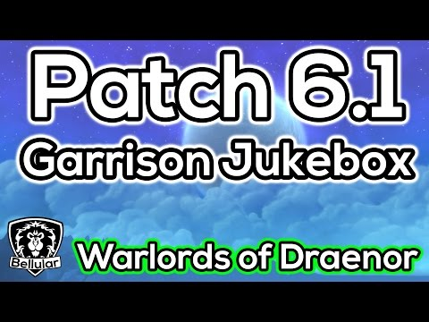New Garrison Jukebox Feature - Collect Old WoW Music! Patch 6.1