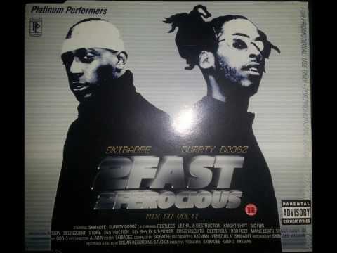 2003 (MixCD) 2 Fast 2 Ferocious Skibadee Durrty Doogz (Goodz)