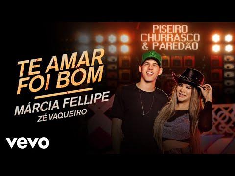 Márcia Fellipe – Te Amar Foi Bom (Letra) ft. Zé Vaqueiro