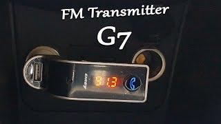 Обзор  FM Transmitter G7