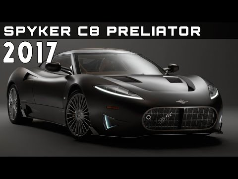 2017 Spyker C8 Preliator Review Rendered Price Specs Release Date