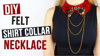 DIY Felt Shirt Collar Necklace