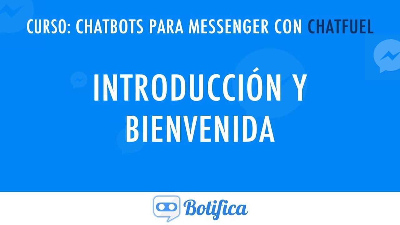 Curso gratis de Chatfuel, aprende a hacer chatbots hoy! - Botifica