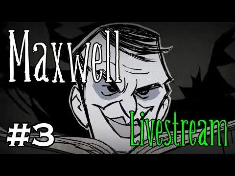 Volx Streams - Don't Starve (Maxwell) - Part 3