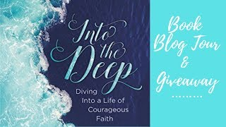 """""""Into the Deep"""" Blog Book Tour & Giveaway"""