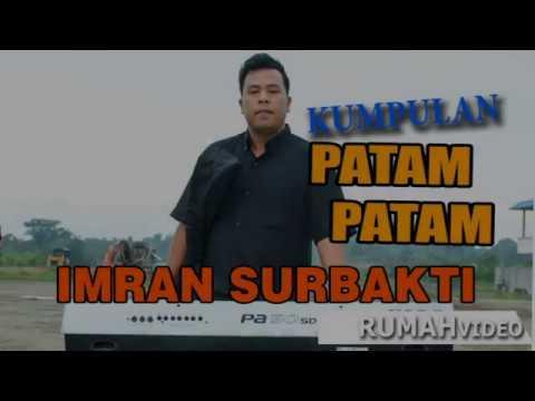 Patam2 Super By Imran surbakti - Kerja Tahun Jinabun 2017