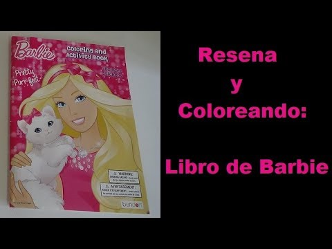 Review de Barbie Coloring Book - Coloreando Libro de Barbie - YouTube