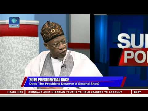 Why Pres. Buhari Deserves A Second Term, Lai Mohammed Explains Pt.1 |Politics Today|