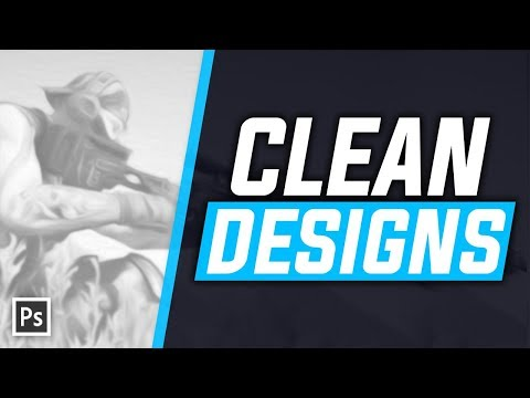How To Make Clean Designs (Simple & Easy) - Photoshop CC Tutorial