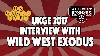 Interview with Wild West Exodus - UK Games Expo 2017 - Warcradle Studios