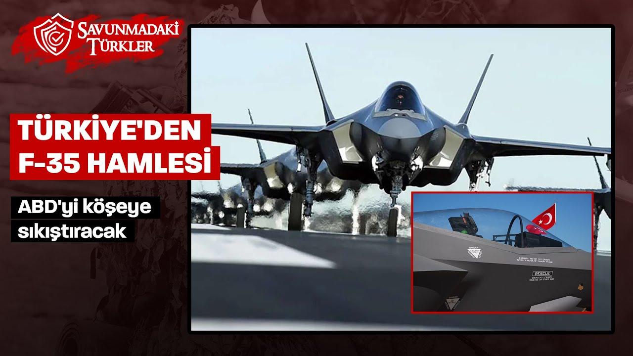 Türkiye'den ABD'yi köşeye sıkıştıracak F-35 hamlesi!