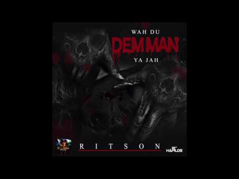 Ritson - Wah Du Dem Man Ya Jah (Official Audio)   Ritson Records   21st Hapilos (2017)