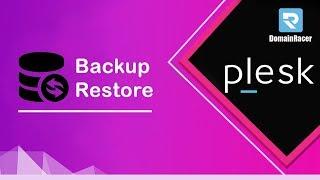 Backup and Restore MYSQL Database in Plesk: DomainRacer