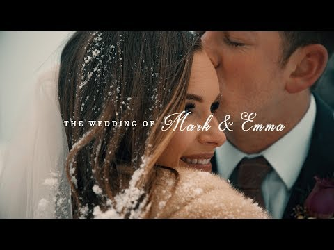Mark & Emma | Wedding Film