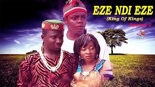 Eze Ndi Eze Season 2 - Latest Nigerian Nollywood Movie