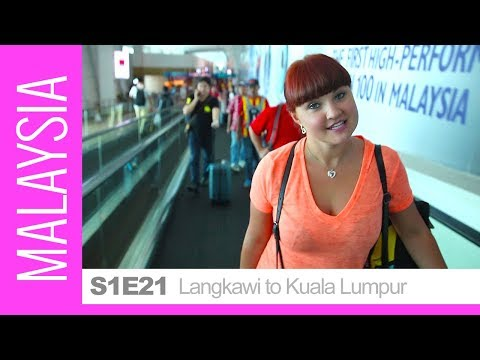 Langkawi To Kuala Lumpur - Our Travel Through Malaysia Continues