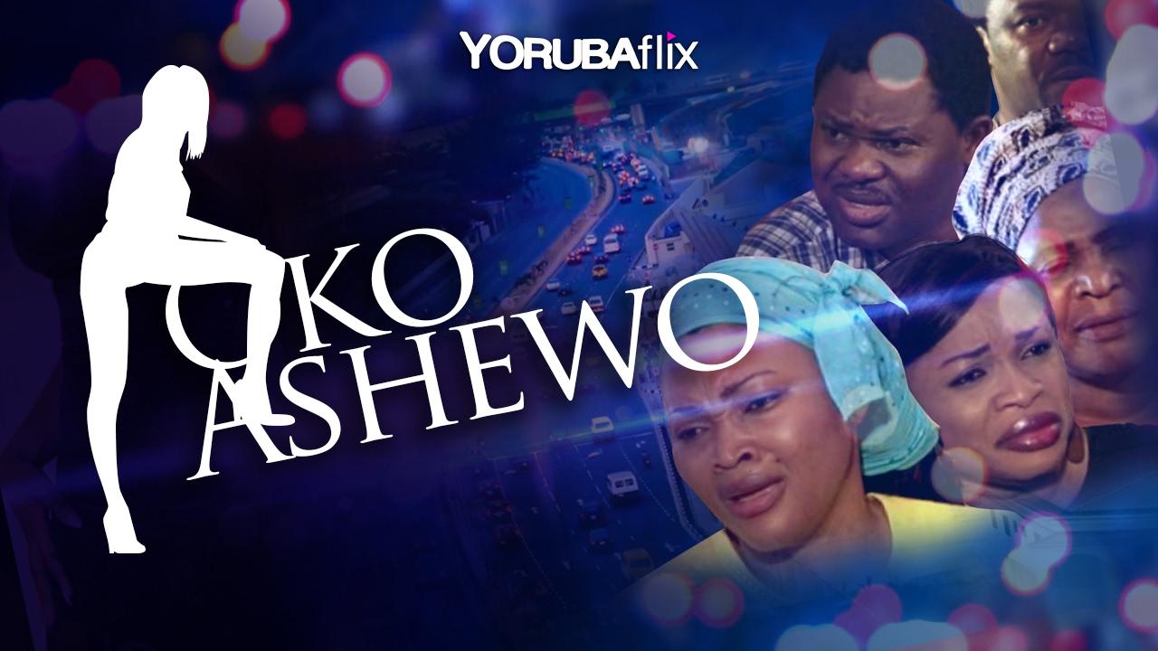 Download Oko Ashewo - Latest Yoruba Nollywood Movie Drama [Mercy Aigbe  Yomi Fash Lanso   Jaiye Kuti]