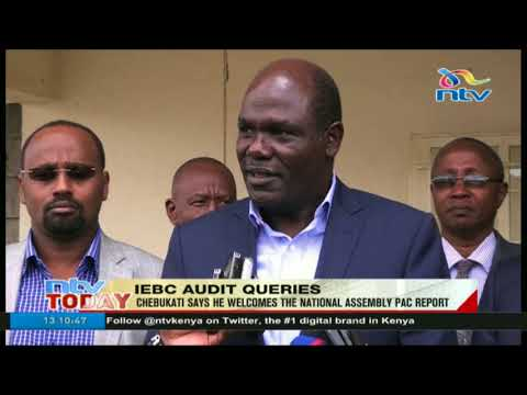 Chebukati says he welcomes the national assembly PAC report