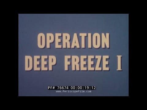 U.S. NAVY OPERATION DEEP FREEZE 1955-56  ANTARCTIC MISSION 76674