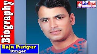 Raju Pariyar - Nepali Singer Short Biography Video, Songs