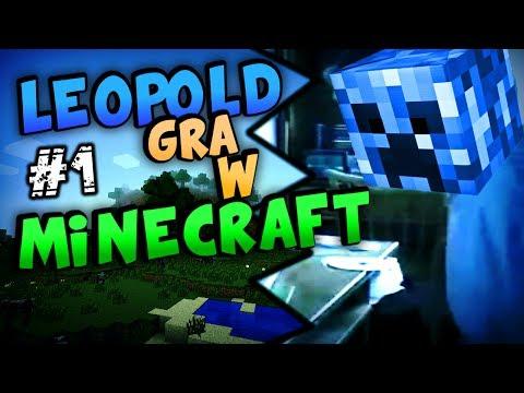 Leopold gra w Minecraft [1]