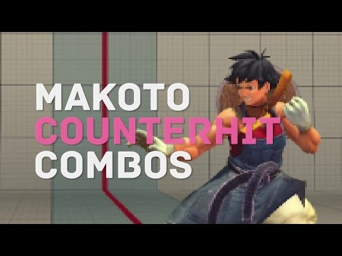 USF4 Makoto Counter Hit Combos